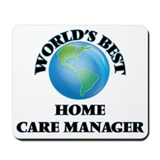 World's Best Home Care Manager Mousepad