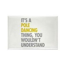 Pole Dancing Thing Rectangle Magnet