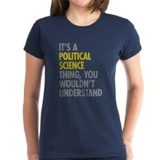 Political Science Thing Tee