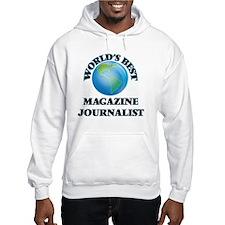 World's Best Magazine Journalist Hoodie