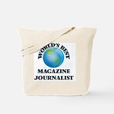 World's Best Magazine Journalist Tote Bag