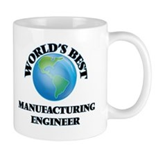 World's Best Manufacturing Engineer Mugs