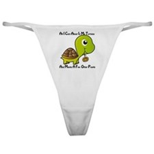 All I Care About is My Tortoise Classic Thong
