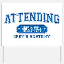Grey's Anatomy Attending Yard Sign