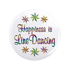"Happiness is Line Dancing 3.5"" Button (100 pack)"