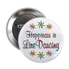 """Happiness is Line Dancing 2.25"""" Button"""