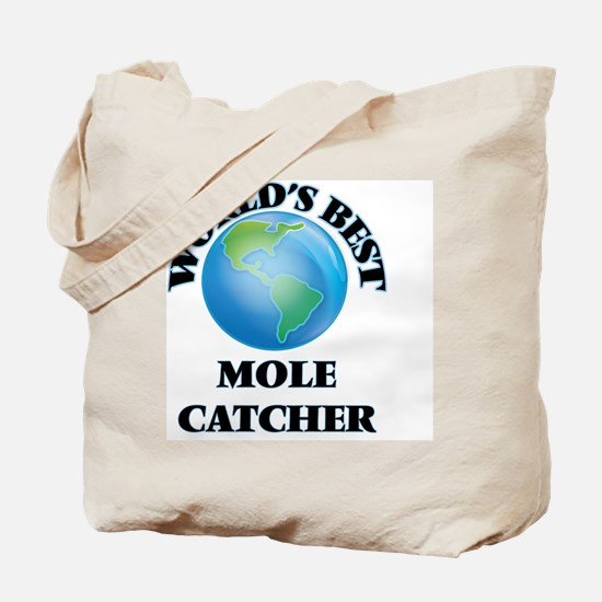 World's Best Mole Catcher Tote Bag