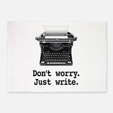 Don't worry. Just write. 5'x7'Area Rug