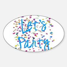 Let's Party Oval Decal