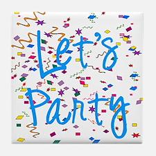 Let's Party Tile Coaster