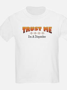 Trust Dispatcher T-Shirt