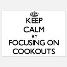 Keep Calm by focusing on Cookouts Invitations