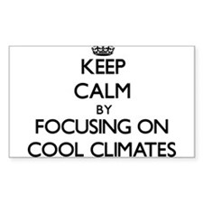 Keep Calm by focusing on Cool Climates Decal