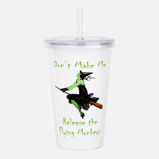 Don't Make Me Release Acrylic Double-wall Tumbler