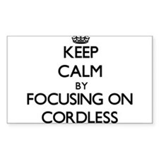 Keep Calm by focusing on Cordless Decal