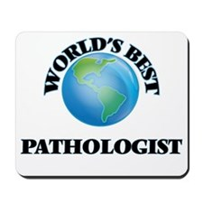 World's Best Pathologist Mousepad