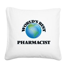 World's Best Pharmacist Square Canvas Pillow