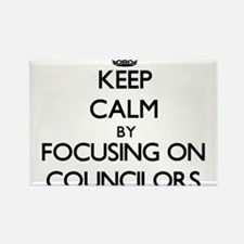 Keep Calm by focusing on Councilors Magnets
