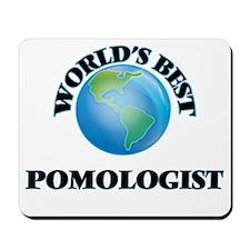 World's Best Pomologist Mousepad