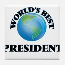 World's Best President Tile Coaster