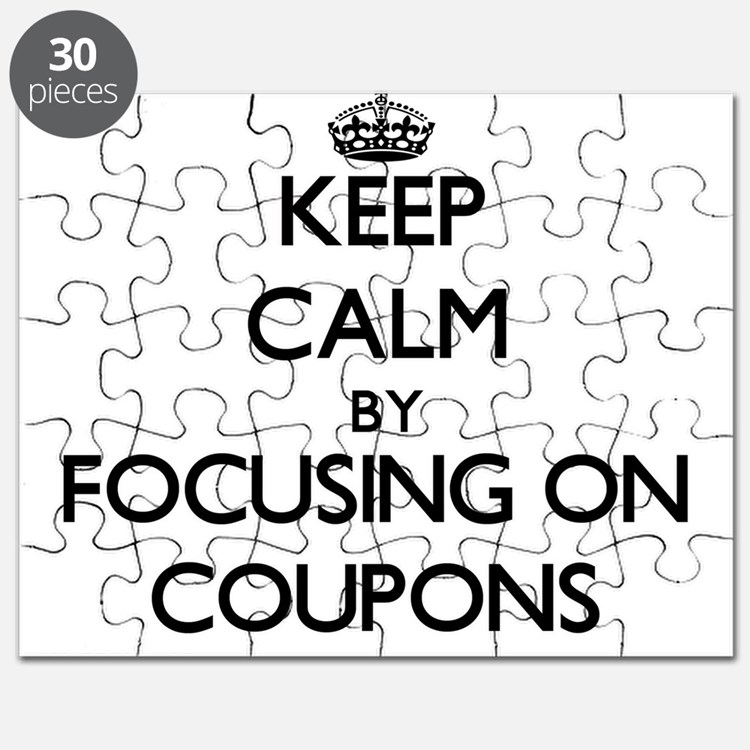 Keep Calm by focusing on Coupons Puzzle