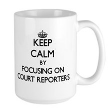 Keep Calm by focusing on Court Reporters Mugs