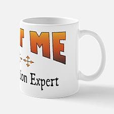 Trust Demolition Expert Mug