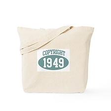 Copyright 1949 Tote Bag