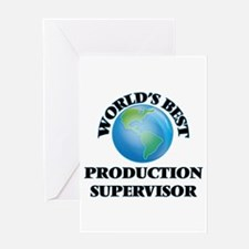 World's Best Production Supervisor Greeting Cards