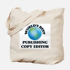 World's Best Publishing Copy Editor Tote Bag