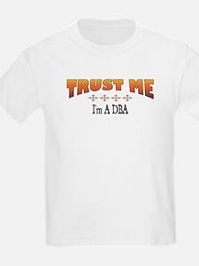 Trust DBA T-Shirt