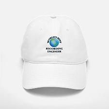 World's Best Recording Engineer Baseball Baseball Cap