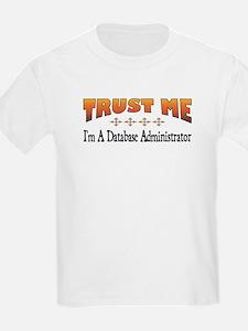 Trust Database Administrator T-Shirt