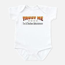 Trust Database Administrator Infant Bodysuit