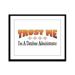 Trust Database Administrator Framed Panel Print