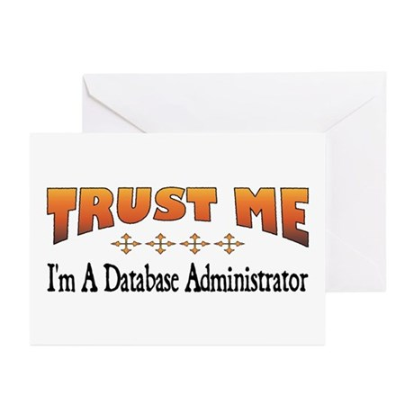 Trust Database Administrator Greeting Cards (Packa