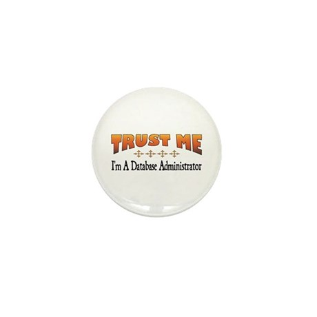 Trust Database Administrator Mini Button (100 pack