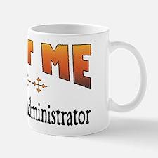 Trust Database Administrator Mug