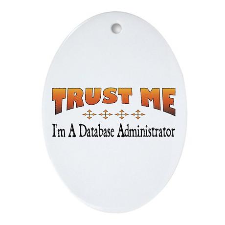 Trust Database Administrator Oval Ornament