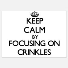 Keep Calm by focusing on Crinkles Invitations