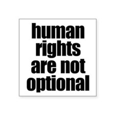 Human Rights Are Not Optional Sticker