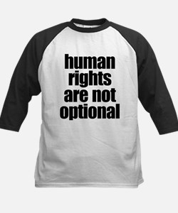 HUMAN RIGHTS ARE NOT OPTIONAL Baseball Jersey