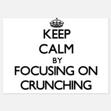 Keep Calm by focusing on Crunching Invitations