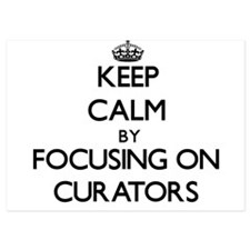 Keep Calm by focusing on Curators Invitations