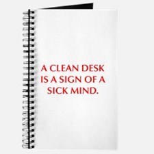 A CLEAN DESK IS A SIGN OF A SICK MIND Journal