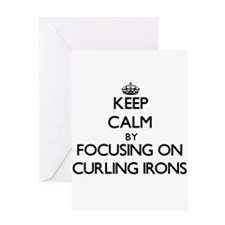 Keep Calm by focusing on Curling Ir Greeting Cards