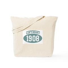 Copyright 1908 Tote Bag