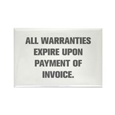 ALL WARRANTIES EXPIRE UPON PAYMENT OF INVOICE Magn