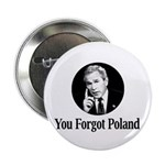 "You Forgot Poland - 2.25"" Button (100 pack)"