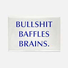 BULLSHIT BAFFLES BRAINS Magnets
